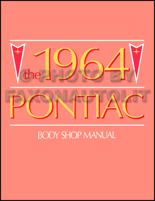 1964 Pontiac Body Repair Manual Reprint for all models