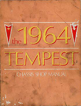 1964 Pontiac Tempest and LeMans Repair Shop Manual Original