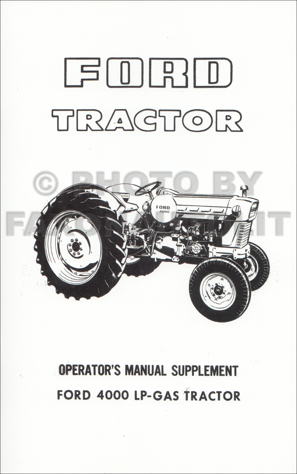 1965 1967 ford tractor owners manual reprint 2000 2110 3000 4000 rh faxonautoliterature com ford 3000 tractor manual download ford 3000 tractor manual free