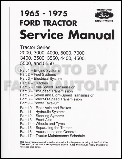1965 1975 ford tractor repair shop manual reprint 2000 3000 4000 rh faxonautoliterature com Ford 5000 Horsepower Ford Tractor 5000 Series