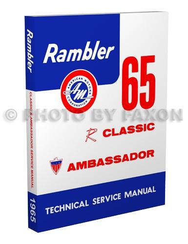 1965 rambler classic ambassador repair shop manual reprint rh faxonautoliterature com 1959 Rambler Classic Nash Rambler