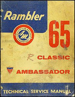 1965 rambler classic ambassador repair shop manual original rh faxonautoliterature com Nash Rambler 1962 Rambler Classic