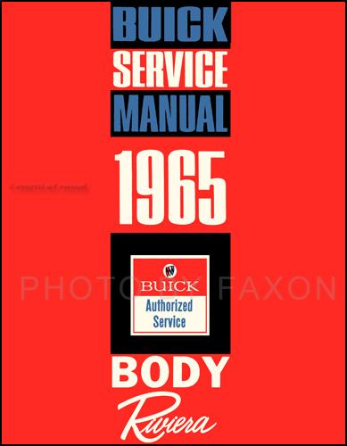 1965 buick riviera reprint body repair shop manual rh faxonautoliterature com 95 Buick Riviera Repair Manual 95 Buick Riviera Repair Manual