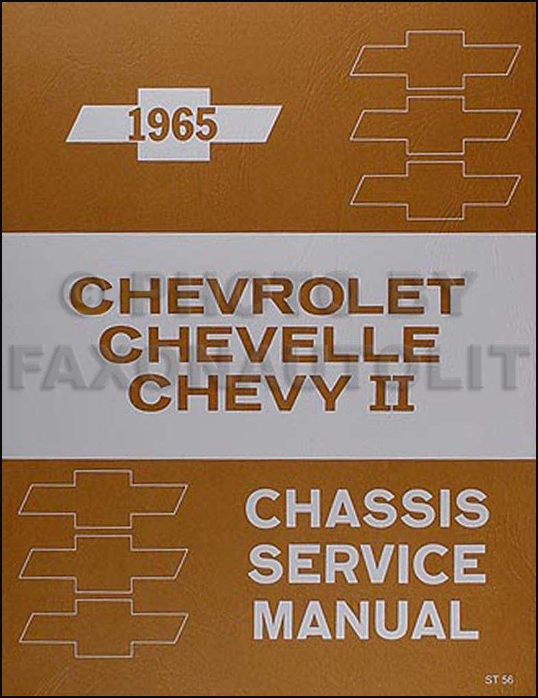 1965 Chevy Repair Shop Manual Impala Caprice Chevelle Malibu El Camino Chevy  II Nova