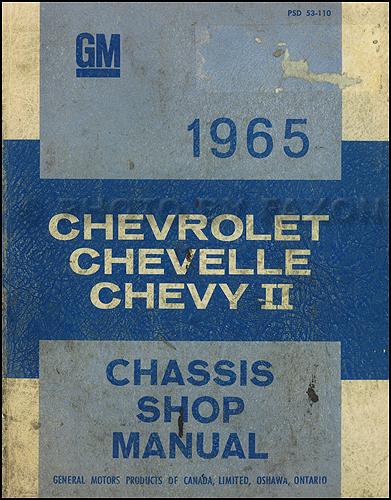 1965 chevy repair shop manual original canadian impala caprice rh faxonautoliterature com chevrolet shop manual chevrolet shop manual