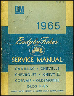 1965 CANADIAN Chevy, Olds, Cadillac Body Manual Original