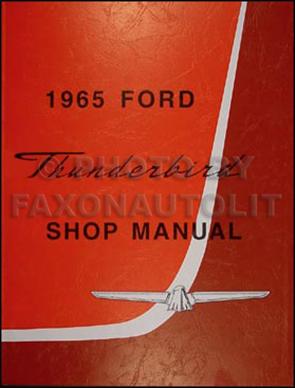1965 ford thunderbird wiring diagram manual reprint 1965 ford thunderbird t bird repair shop manual reprint