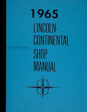 1965 lincoln continental repair shop manual original. Black Bedroom Furniture Sets. Home Design Ideas