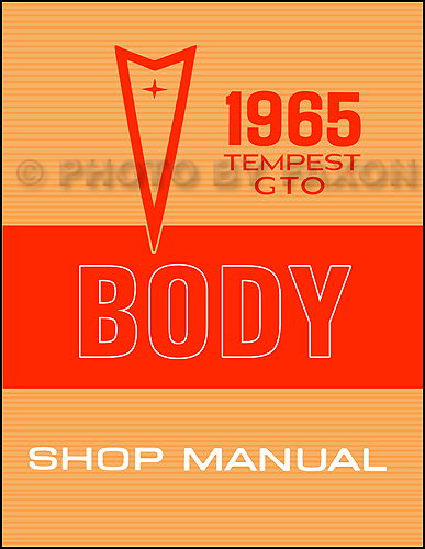 1965 Pontiac GTO, Tempest, and LeMans Body Shop Manual Reprint
