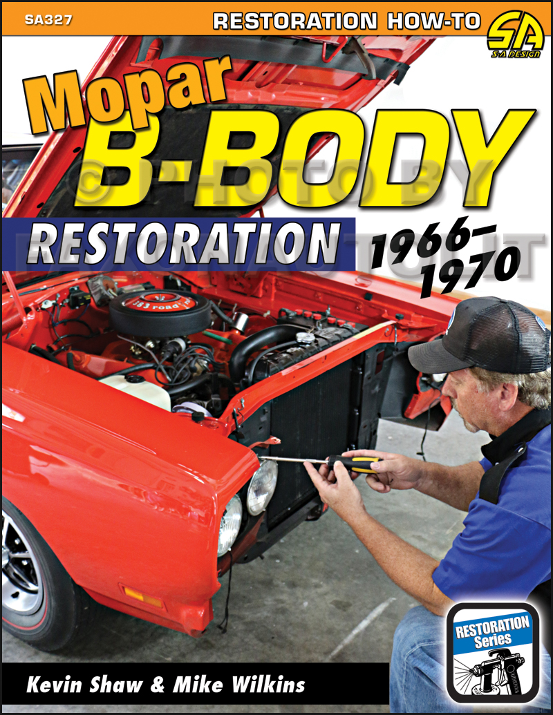 1966-1970 Mopar B-Body Restoration Guide