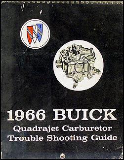 1966 Buick Quadrajet Carburetor Trouble Shooting Shop Manual Original