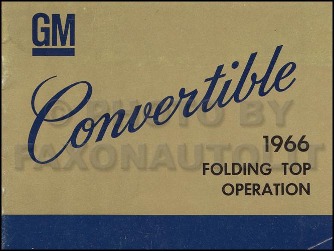 1966 cadillac deville and el dorado top owner s manual original rh faxonautoliterature com 1968 Cadillac 1966 cadillac service manual pdf