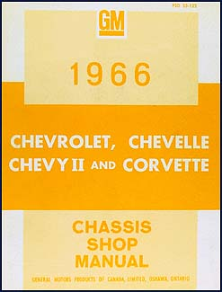 1966 Chevy CANADIAN Shop Manual Impala/Caprice/Chevelle/Malibu/El Camino/Chevy II/Nova & Corvette