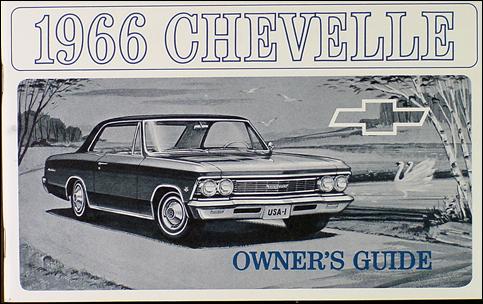 1966 Chevelle Reprint Owner Manual El Camino SS, SS-396 300 Malibu