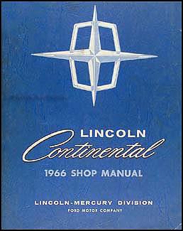 1966 lincoln continental repair shop manual original. Black Bedroom Furniture Sets. Home Design Ideas