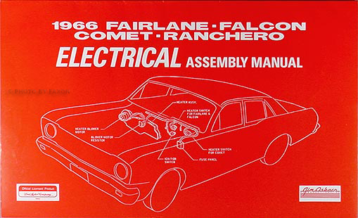 1966 ford fairlane wiring diagram manual reprint 1966 electrical assembly manual fairlane falcon ranchero comet caliente cyclone