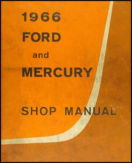 1966 Ford Galaxie & Mercury Big Car Shop Manual Original
