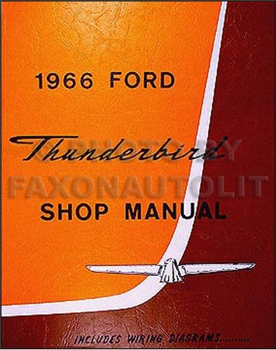 1966 ford thunderbird wiring diagram manual reprint related items
