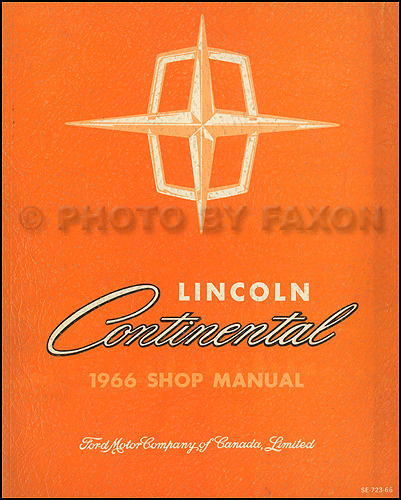 1966 lincoln continental repair shop manual original. Black Bedroom Furniture Sets. Home Design Ideas