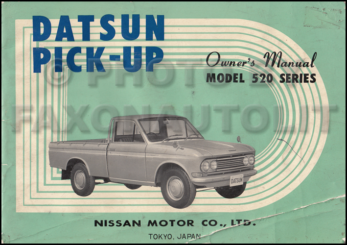 1967 1968 datsun pickup truck owner s manual original 520 model rh faxonautoliterature com Used Nissan Pickup Trucks Nissan Frontier
