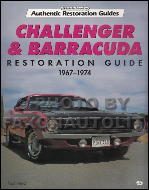 1967-1974 Dodge Challenger & Barracuda Restoration Guide