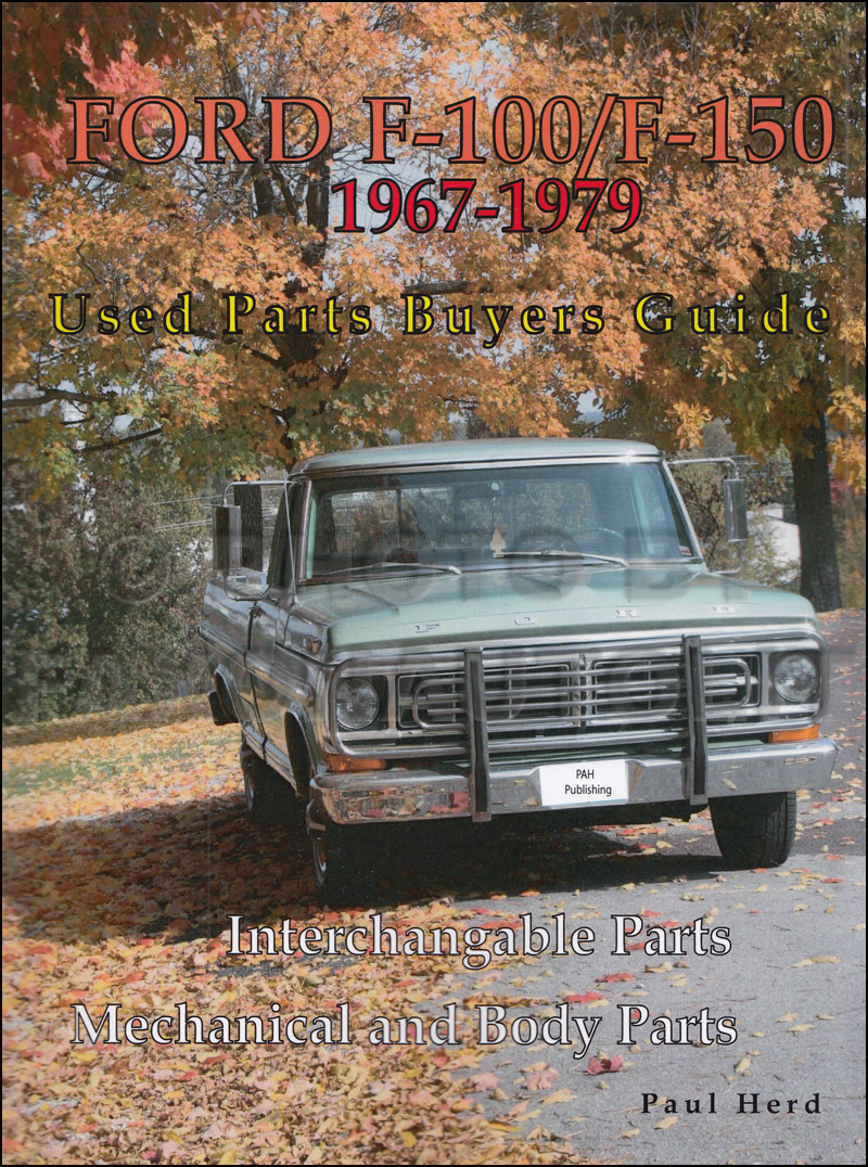 1967 1979 ford f100 150 parts buyers guide and interchange manual1967 Ford Truck F 100 Wiring Diagrams #11
