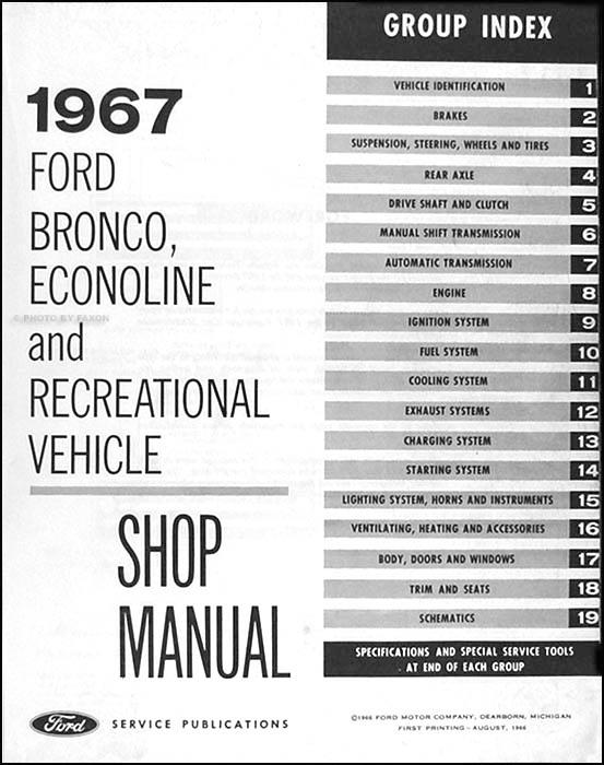 1967 Ford Bronco & Econoline Repair Shop Manual Original Van Club ...