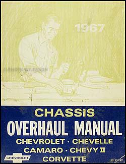 1967 Chevy Car Overhaul Manual Original