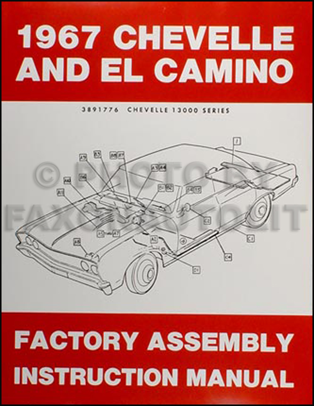 1967ChevroletChevelleRAM 1967 chevelle & el camino factory assembly manual reprint 1967 el camino wiring diagram at gsmportal.co