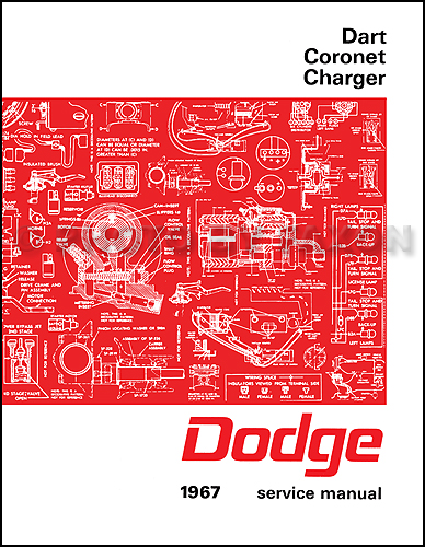 1967DodgeChargerCoronetDartFALRRM 1967 dodge charger, coronet, & dart repair shop manual reprint 1967 dodge charger wiring diagram at mifinder.co