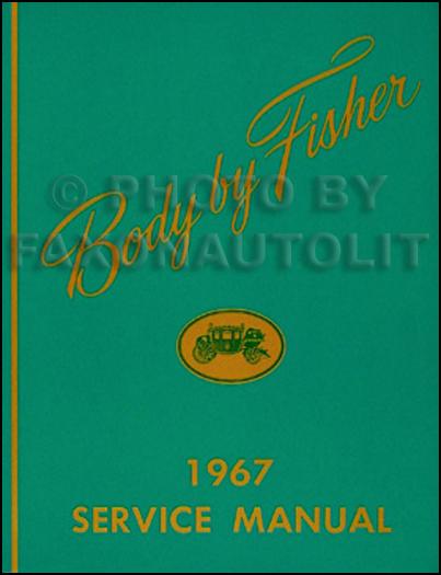 1967 Chevy Body Repair Shop Manual Reprint
