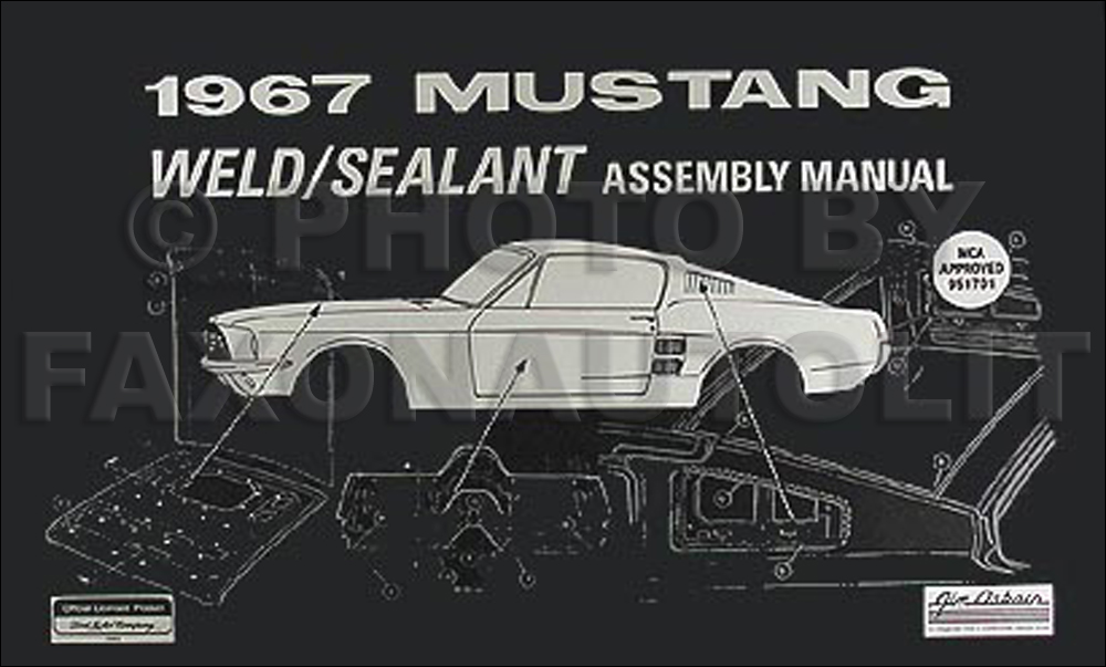 1967 mustang sheet metal weld sealant reprint assembly manual rh faxonautoliterature com 67 mustang manual 67 mustang manual rack and pinion