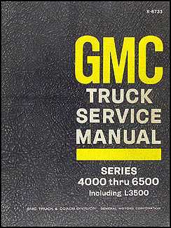 gmc series 4500 6500 service manuals shop owner maintenance 1967 gmc 4000 6500 repair manual original medium duty including l3500