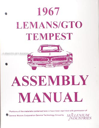 1967 GTO, Tempest, & LeMans Assembly Manual Reprint