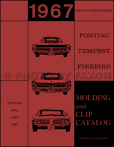 1967 tempest lemans gto wiring diagram manual reprint 1967 pontiac body molding and clips parts catalog reprint