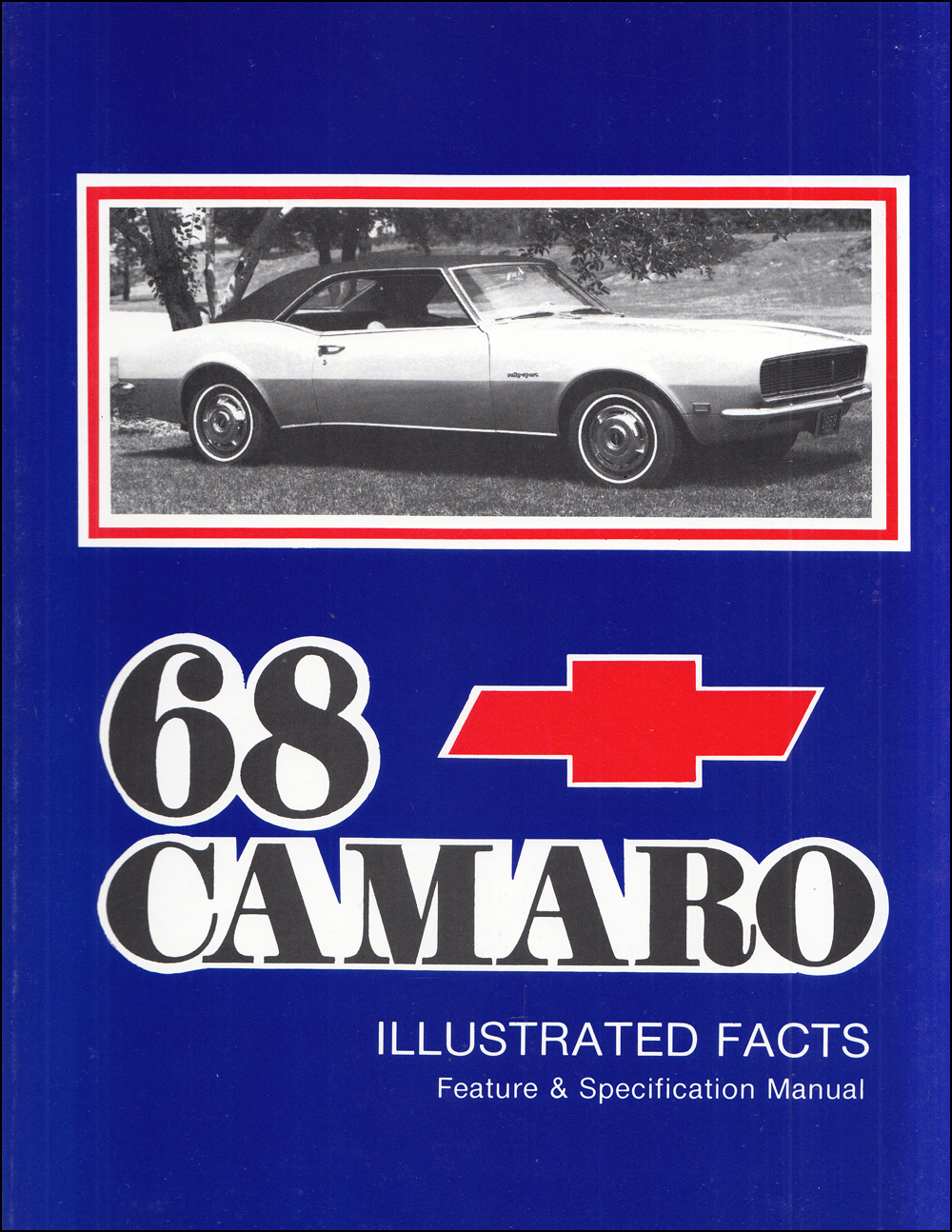 1968 Camaro  U0026 Rs  Ss  Z28 Factory Assembly Manual Reprint