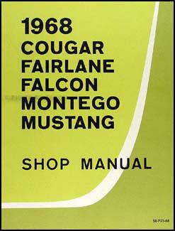 1968 repair shop manual mustang fairlane torino ranchero falcon rh faxonautoliterature com