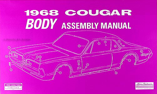 1968 Mercury Cougar Body Assembly Manual Reprint