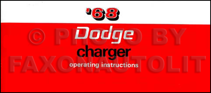 1968 charger r t wiring diagram manual reprint 1968 dodge charger and r t owner s manual reprint