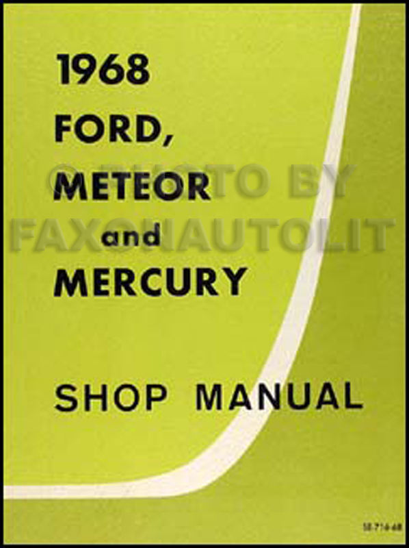 1968FordMeteorMercuryCanadianORM 1968 ford galaxie, custom, and ltd wiring diagram original 1968 ford galaxie 500 wiring diagram at fashall.co