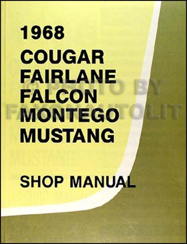 1968 ford ranchero repair manual. Black Bedroom Furniture Sets. Home Design Ideas