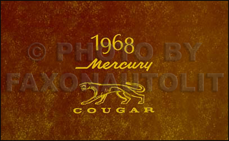 1968 mercury cougar and xr 7 owners manual reprint swarovskicordoba Image collections