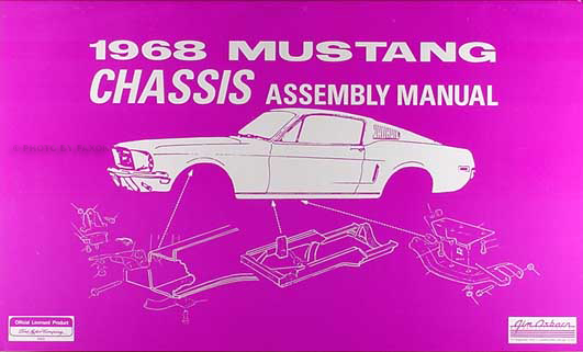 1968 ford mustang chassis assembly manual reprint rh faxonautoliterature com 69 Mustang 71 Mustang