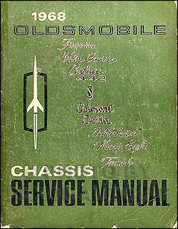 1968 Oldsmobile Repair Shop Manual Original 442cutlass8898toronadorhfaxonautoliterature: 1965 Oldsmobile Cutl Wiring Diagram At Gmaili.net