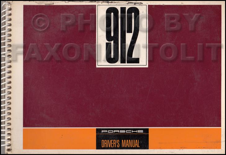1968 porsche 912 owner s manual original rh faxonautoliterature com 1969 porsche 912 owners manual porsche 912 owners manual pdf