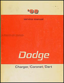 1968 dodge charger coronet dart repair shop manual original rh faxonautoliterature com 1969 dodge charger service manual 1969 dodge charger service manual