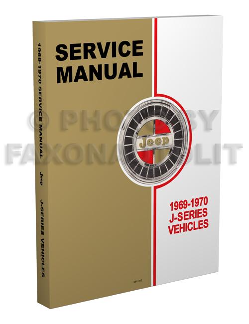 1969-1970 Jeep Gladiator & Wagoneer Shop Manual Original