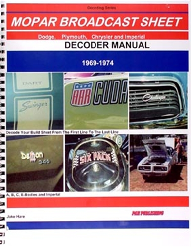 1969-1974 All MoPar Build Broadcast Sheet Decoder Reprint