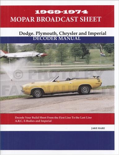 1969 1974 all mopar build broadcast sheet decoder 1969 1974 all mopar build broadcast sheet decoder reprint publicscrutiny Gallery