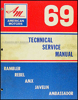 1969AMCORM 1969 amc repair shop manual original amx javelin rambler rebel amc rebel wiring diagram at edmiracle.co
